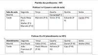 A Coordenação do Núcleo de Prática Jurídica do Centro de Ciências Jurídicas da UFPB (CCJ) comunica a todos os discentes da disciplina de Prática Jurídica I e II, que o inicio do semestre acadêmico 2017.1 será na próxima segunda-feira(17/07); enquanto os discentes de Prática III e IV, terão a aula inaugural na segunda-feira seguinte (24/07). Horário no quadro abaixo: