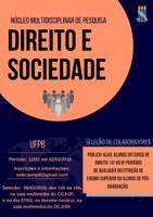 O Núcleo Multidisciplinar de Pesquisa em Direito e Sociedade (NPD/UFPB) abriu inscrições para estudantes de graduação do curso de direito (cursando a partir do 3º ao 8º período),